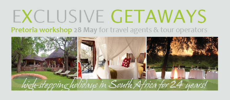 Exclusive Getaways Workshop for Travel Professionals Pretoria 2015