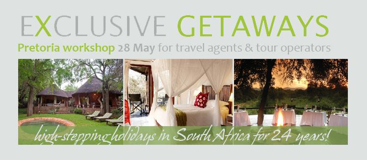 Exclusive Getaways Workshop for Travel Professionals Pretoria 2015