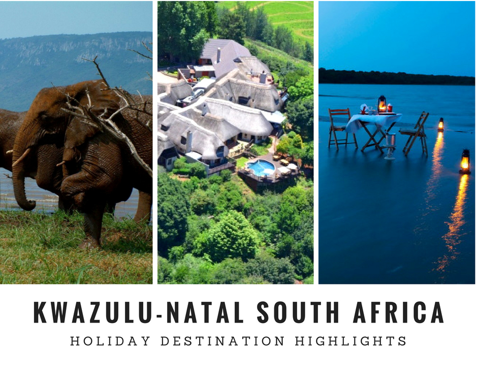 KwaZulu-Natal Holiday Destination Highlights