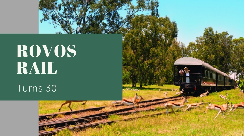 Rovos Rail Turns 30! Three Decades of Glamorous Rail Travel in Southern Africa